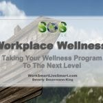 Workplace Wellness Next Step