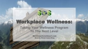 Workplace Wellness Next Step