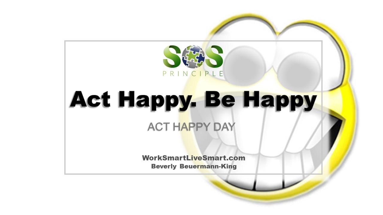 act happy
