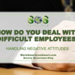 Stress and Difficult Employees