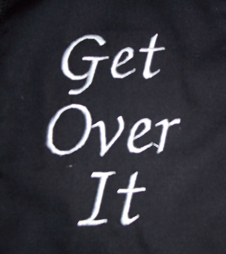 Get: Get Over It Month: How You Need To Let It Go