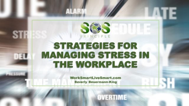 Job Stress: Strategies For Managing Stress In The Workplace