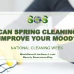 National Cleaning Week: Can Spring Cleaning Improve Your Mood?