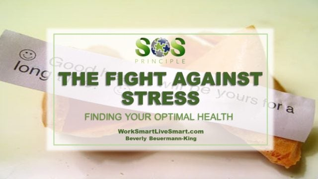 Finding Optimal Health: The Fight Against Stress