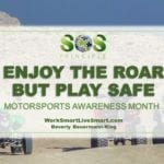 Ride Safe Motorsports Awareness Month