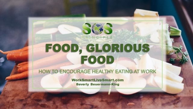 Encourage Healthy Eating At Work