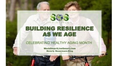 Healthy Aging: Building Resilience As We Age