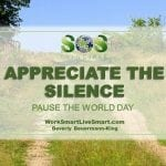 Pause The World Day: Appreciate The Silence