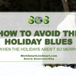 How To Avoid The Holiday Blues