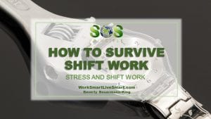 Stress and Shift Work