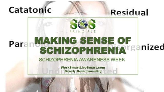 Schizophrenia Awareness Week
