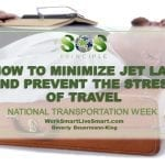 Travel Stress and Jet Lag
