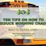 Reduce Morning Chaos