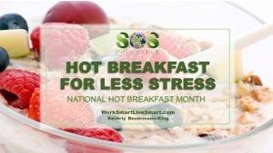 Hot Breakfast For Less Stress