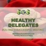Healthy Delegates