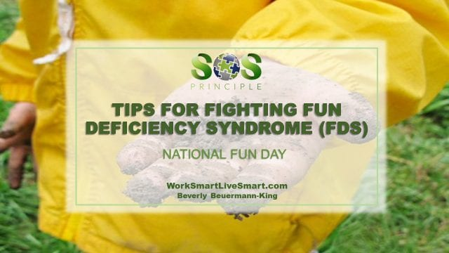 Tips For Fighting Fun Deficiency Syndrome (FDS)