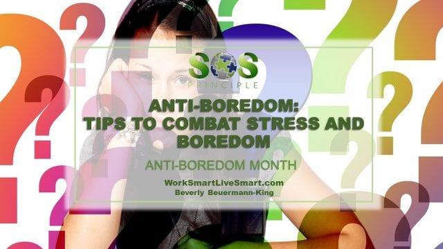 Stress and Boredom