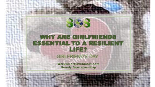 Resiliency and Benefits of Girlfriends