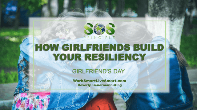 Girlfriends and Resiliency