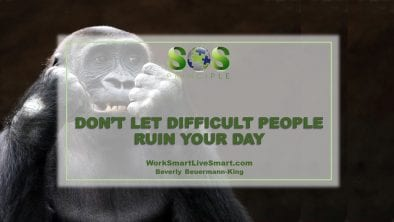 Difficult People Ruin Your Day
