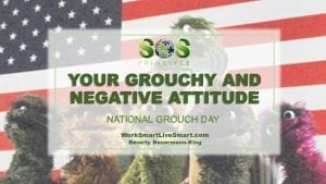 Grouchy and Negative Attitude