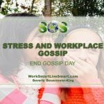 stress and workplace gossip