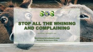 Whining and Complaining