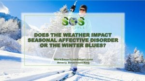 Seasonal Affective Disorder and Winter Blues