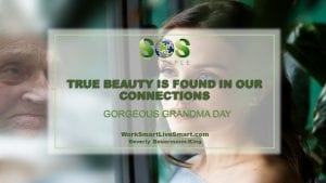 Gorgeous Grandma Day and resilience