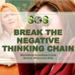 Break The Negative Thinking Chain