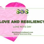 Love and Resiliency