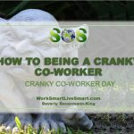 Cranky Co-Worker Day