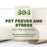 Pet Peeves and Stress