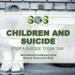 Children and Suicide - Recognition and support strategies