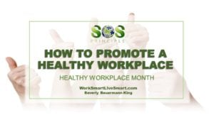 Healthy Workplace and Stress