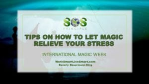 Let Magic Relieve Your Stress