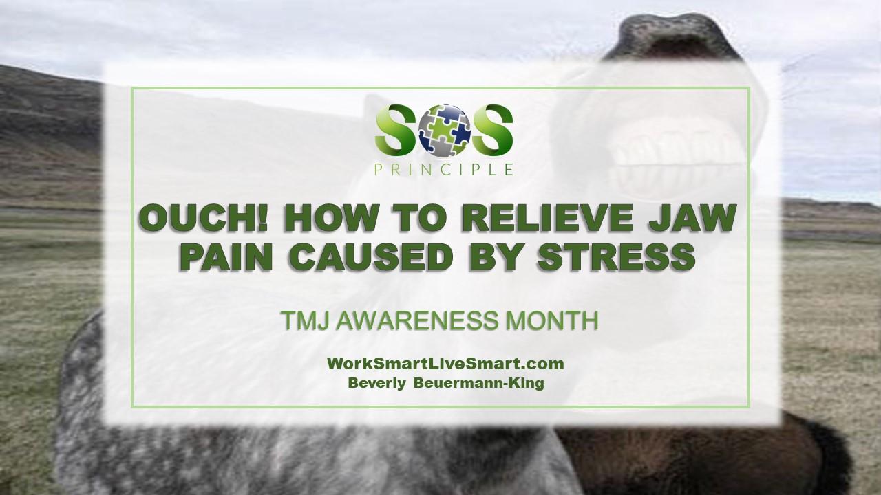 Jaw Pain Stress: TMJ Awareness Month