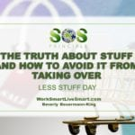 Use Less Stuff Day