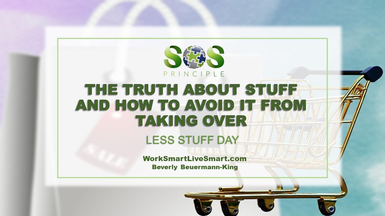 Use Less Stuff Day To Reduce Stress
