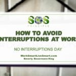 No Interruptions Day