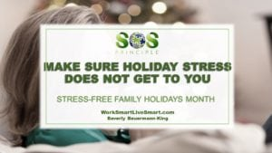 Stress Free Family Holidays Month