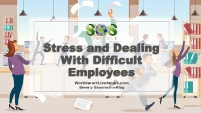 Stress and Dealing With Difficult Employees