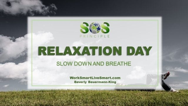 relaxation day and deep breathing