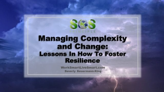 Managing Complexity and Change