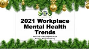 2021 Workplace Mental Health Trends